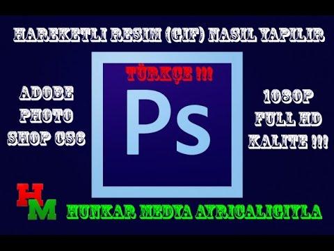 """Hareketli Resim """"GIF"""" Nasıl Yapılır? Adobe Photoshop CS6 """"TÜRKÇE"""" !!!"""