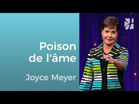 Poisons de l'âme et antidote - Joyce Meyer - 1117-2