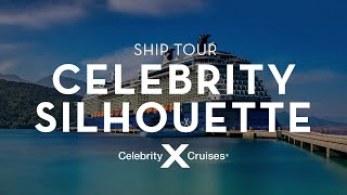 Celebrity Silhouette Ship Tour