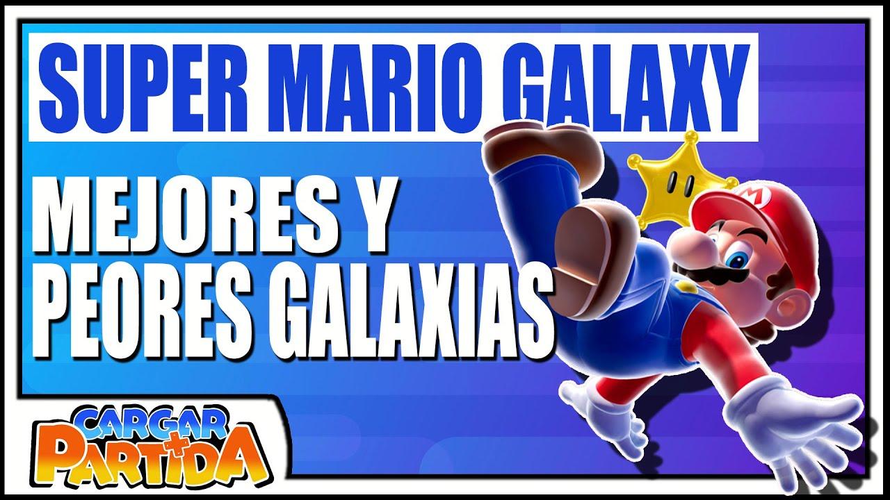 TOP 5 Mejores Y Peores Galaxias En Super Mario Galaxy || CARGAR PARTIDA