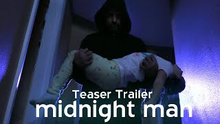 MIDNIGHT MAN (Short Suspense Film) Trailer
