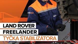 Montáž Čap riadenia LAND ROVER FREELANDER: video príručky