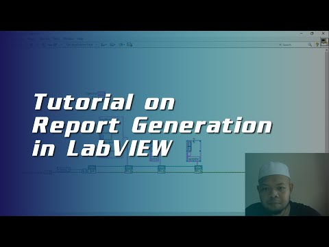 Tutorial On Report Generation In LabVIEW