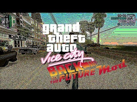 GTA VC Back To The Future Mod Part 1: The Tutorial
