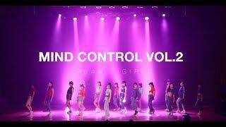 MIND DANCE(마인드댄스) MIND CONTROL Vol.2 (WITH)   Urban / Girls Class