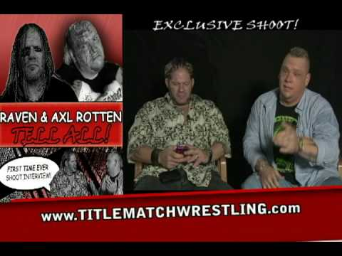 ECW Raven & Axl Rotten Shoot Interview on Ian Rotten