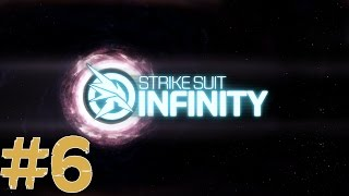 Strike Suit Infinity - Round 6