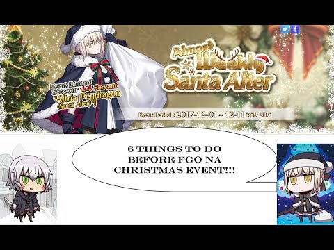 Fate Grand Order | 6 THINGS TO DO BEFORE FGO NA CHRISTMAS