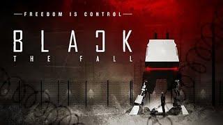 black the fall Объективный обзор