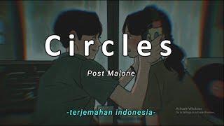 Circles - Post Malone 'Lirik Terjemahan Indonesia' (Lyrics Video)