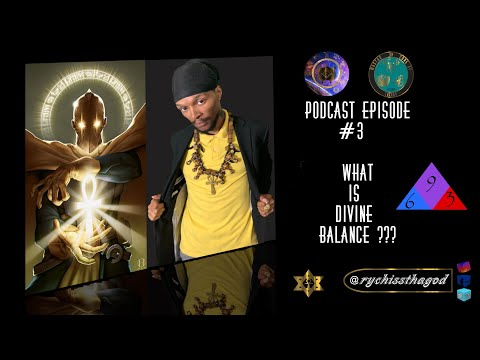 Esoterically Speaking - Episode #3 What is Divine Balance?