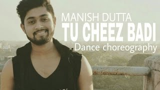Tu Cheez Badi || funny & strong dance choreography