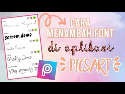 Cara Menambahkan Banyak FONT di PicsArt.