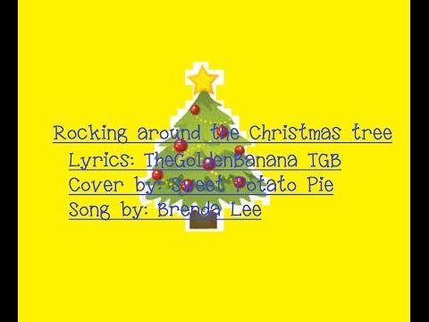 Brenda Lee-Rockin' around the Christmas tree-song lyrics-Cover by Sweet Potato Pie