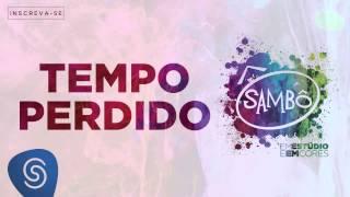 Baixar Sambô - Tempo Perdido (Álbum Em Estúdio e em Cores) [Áudio Oficial]