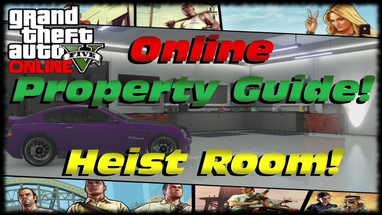 Gta 5 Online Property Guide How To Get A Heist Planning Room Start Heists In V You