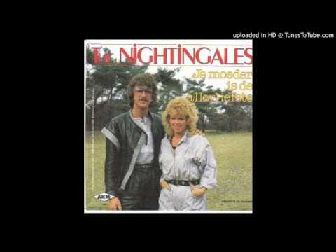 The Nightingales - Je Moeder Is De Allerliefste