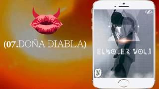 LOS DEL JUIDEO - 07.Doña Diabla【Album:EsElNOLER】(Reggaeton Trap Mexicano)