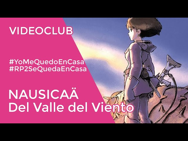 NAUSICAÄ DEL VALLE DEL VIENTO | Vídeo club de anime