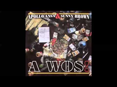 A WOS! Mixtape - Apollo Ansa & Sunny Brown