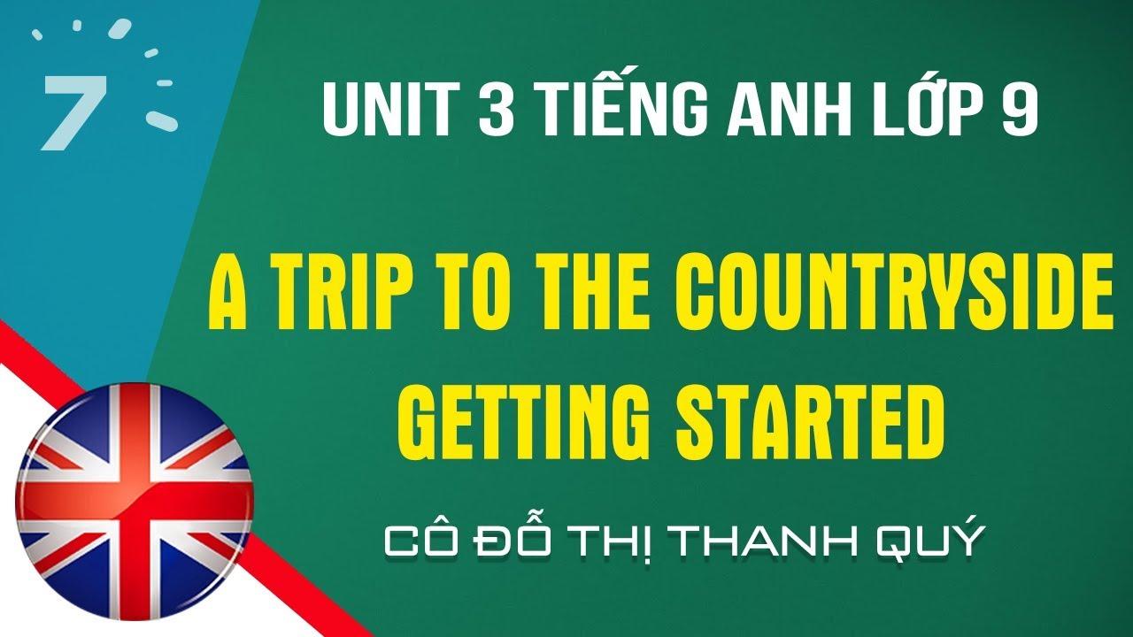 Unit 3: Getting Started trang 22 SGK Tiếng Anh lớp 9| HỌC247