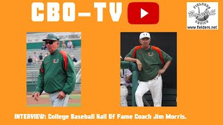 College Baseball Hall Of Fame Coach Jim Morris.