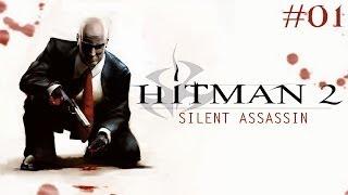 Hitman 2: Silent Assassin - Walkthrough Part 1: Anathema