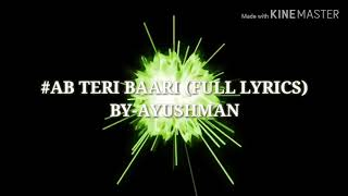 Download lagu Hip hop - #ab Teri bari  by ayushman (full lyrics music)