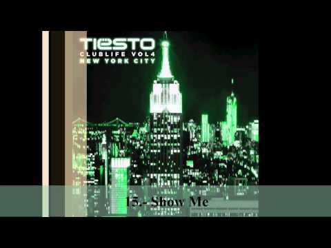 15 Show Me Dj Tiësto  Club Life Vol4 New York Descargar Álbum Completo