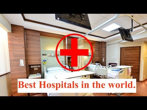 The Top 5 Best Hospitals in the World