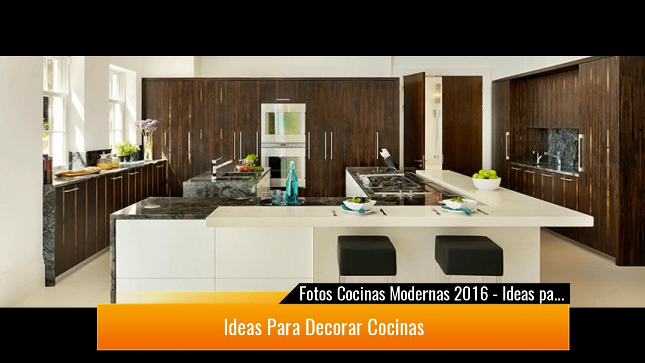 Fotos Cocinas Modernas 2017 ♥Preciosas ideas♥ - YouTube