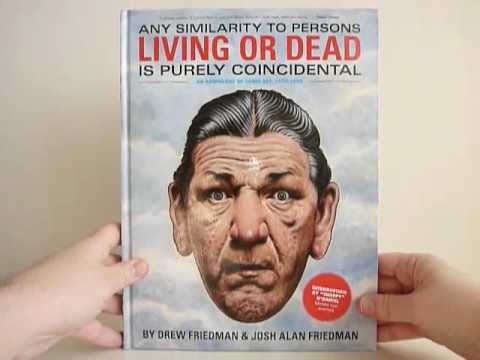 Any Similarity to Persons Living or Dead Is Purely Coincidental by Drew & Josh Alan Friedman