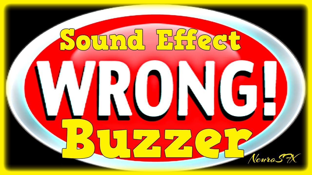 [HQ] Wrong Buzzer Sound Effect (FREE DOWNLOAD)