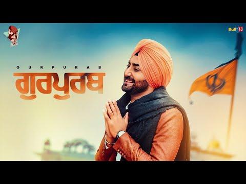 Gurpurab - Ranjit Bawa | Desi Routz | Maninder Kailey | Happy Singh