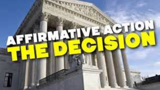 AFFIRMATIVE ACTION DECISION BY SUPREME COURT