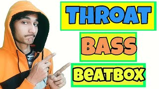 How To Beatbox In Hindi Throat Bass