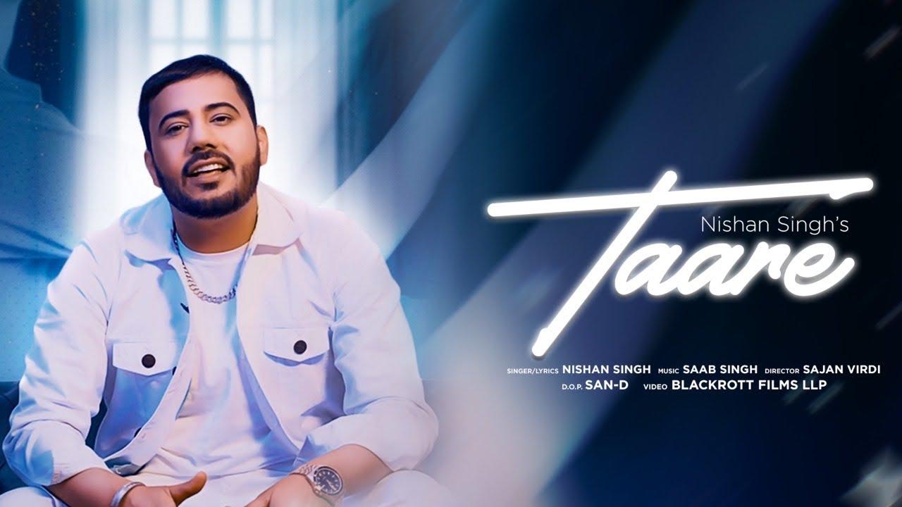 Taare (Full Video) | Nishan Singh | Saab Singh | New Punjabi Songs 2021 | Humble Music |