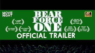 BEAR FORCE ONE: THE MOVIE - OFFICIAL TRAILER
