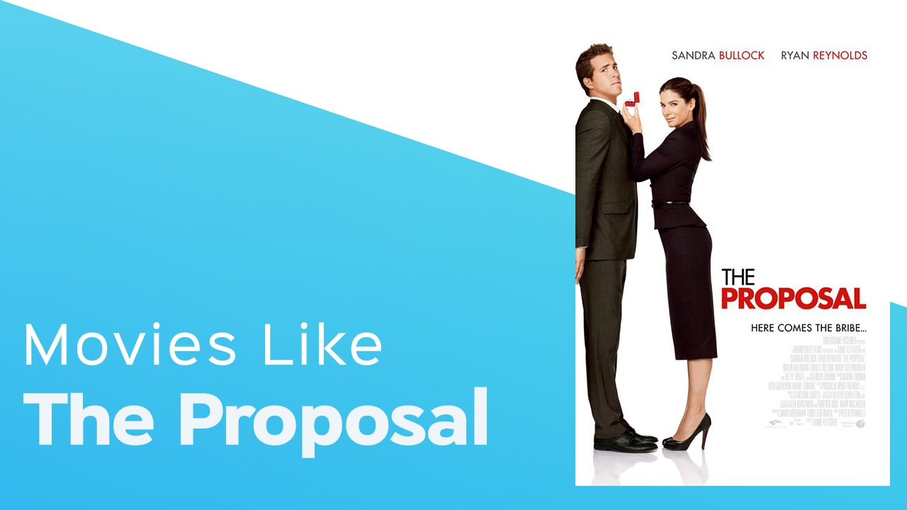 Download 6 Movies like The Proposal - itcher playlist