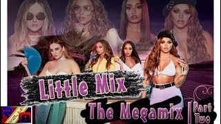 Little Mix Megamix