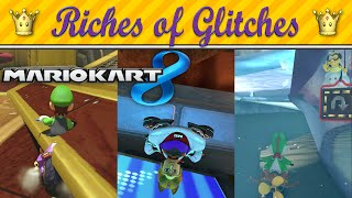 Riches of Glitches in Mario Kart 8 (Glitch Compilation)