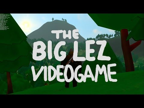 THE BIG LEZ VIDEO GAME - OFFICIAL TRAILER