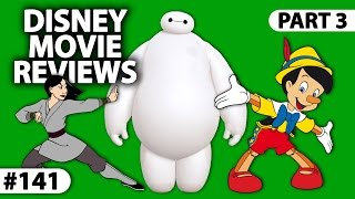 "From ""Pinocchio"" To ""Big Hero 6"" -- DISNEY MOVIE REVIEWS III"