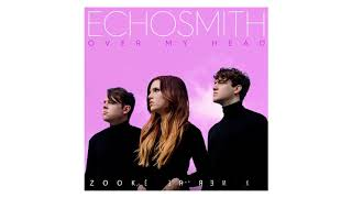 Echosmith  Over My Head Official Audio... @ www.OfficialVideos.Net