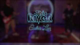 This River - Calon Lan