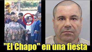 """""""El Chapo"""" Guzmán en una fiesta"""
