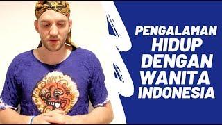 PENGALAMAN BULE SATU RUMAH DENGAN CEWEK INDONESIA