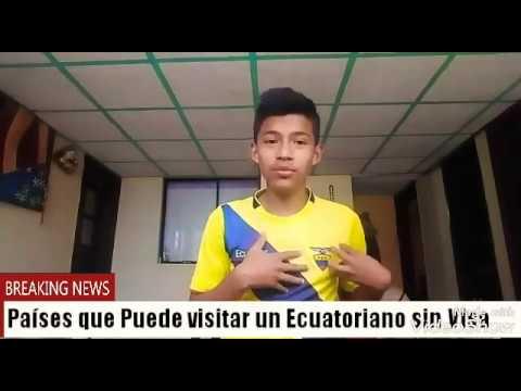 Un Ecuatoriano puede Viajar a estos paises sin Visa!!!  Bryan 13