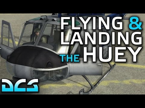Flying & Landing the Huey in DCS