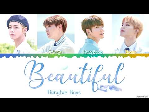 BTS (방탄소년단) - 'Beautiful' Lyrics [Color Coded Han_Rom_Eng]